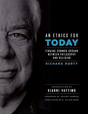 An Ethics for Today: Finding Common Ground Between Philosophy and Religion 9780231150569