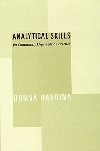 Analytical Skills for Community Organization Practice 9780231121804