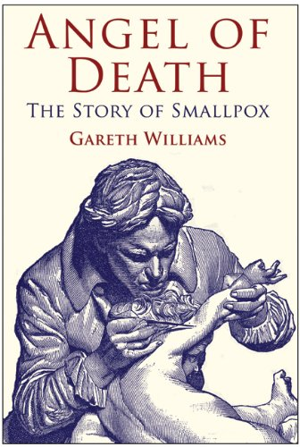 Angel of Death: The Story of Smallpox 9780230302310