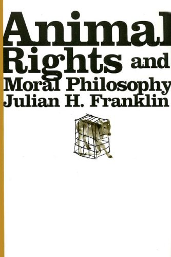 Animal Rights and Moral Philosophy 9780231134231