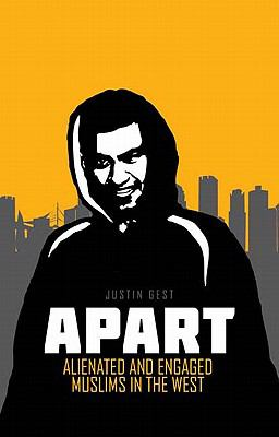 Apart: Alienated and Engaged Muslims in the West 9780231701884