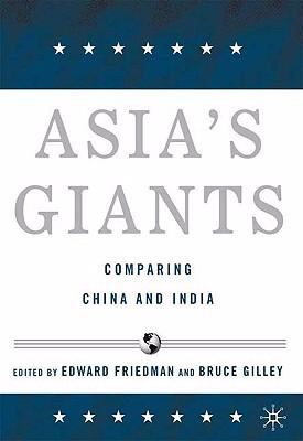 Asia's Giants: Comparing China and India 9780230606166