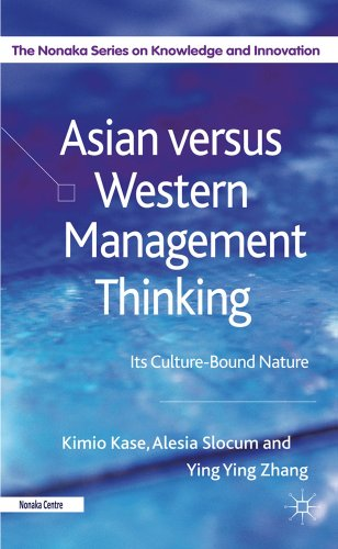 Asian Versus Western Management Thinking: Its Culture-Bound Nature 9780230272934