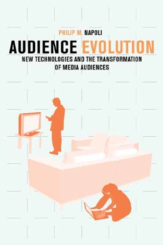 Audience Evolution: New Technologies and the Transformation of Media Audiences 9780231150354
