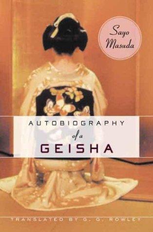 Autobiography of a Geisha 9780231129503