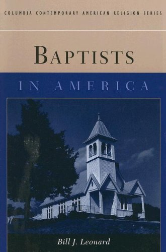 Baptists in America 9780231127035