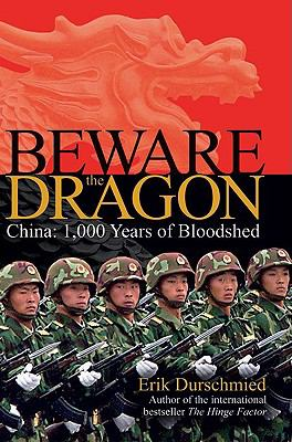 Beware the Dragon: China - A Thousand Years of Bloodshed 9780233002316