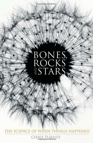 Bones, Rocks and Stars: The Science of When Things Happened 9780230551947