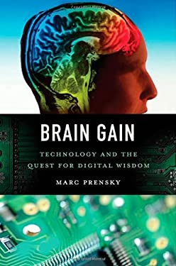 Brain Gain: Technology and the Quest for Digital Wisdom 9780230338098