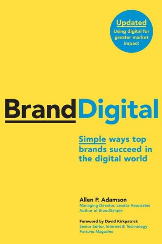 Branddigital: Simple Ways Top Brands Succeed in the Digital World 9780230617629