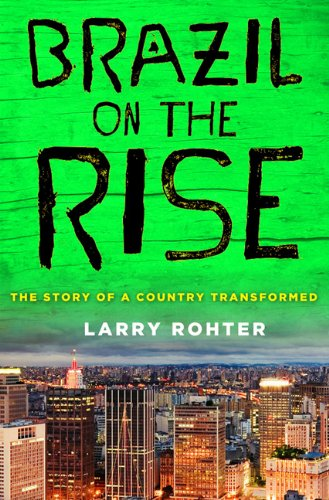 Brazil on the Rise: The Story of a Country Transformed 9780230618879