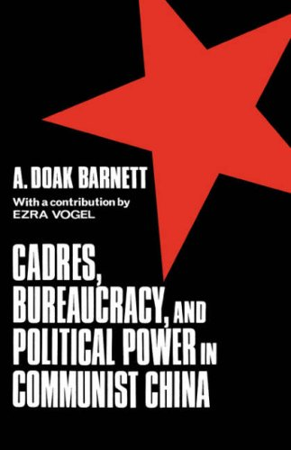 Cadres Bureaucracy Power 9780231030359