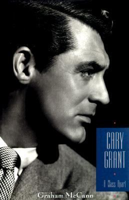 Cary Grant: A Class Apart 9780231109932