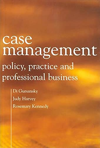 Case Management: Policy, Practice, and Professional Business 9780231129718