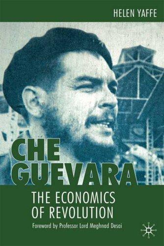 Che Guevara: The Economics of Revolution 9780230218208