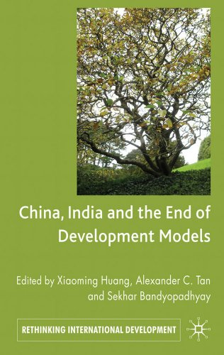 China, India and the End of Development Models 9780230301580