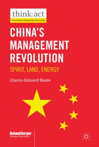China's Management Revolution: Spirit, Land, Energy