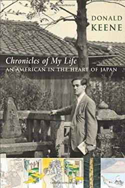 Chronicles of My Life: An American in the Heart of Japan 9780231144407