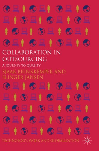 Collaboration in Outsourcing: A Journey to Quality 9780230347700