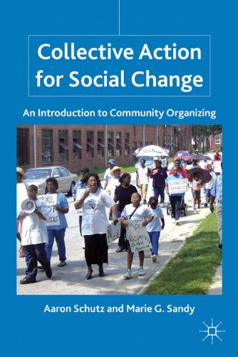 Collective Action for Social Change: An Introduction to Community Organizing 9780230105379
