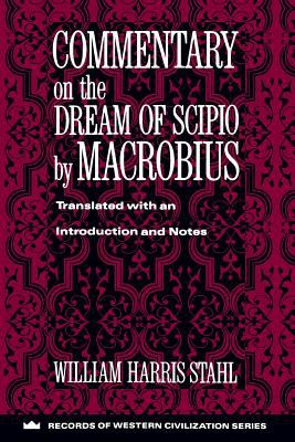 Commentary on the Dream of Scipio by Macrobius 9780231096287