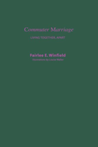 Commuter Marriage: Living Together Apart 9780231059480
