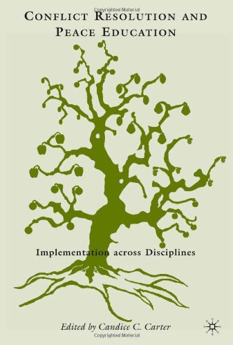Conflict Resolution and Peace Education: Transformations Across Disciplines 9780230620636