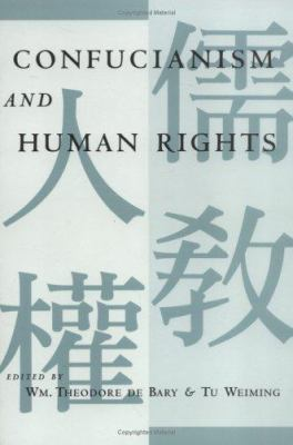 Confucianism and Human Rights 9780231109369