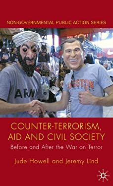 Counter-Terrorism, Aid and Civil Society: Before and After the War on Terror 9780230229495