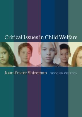 Critical Issues in Child Welfare 9780231116701