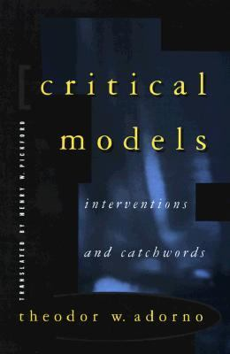 Critical Models: Interventions and Catchwords 9780231076340