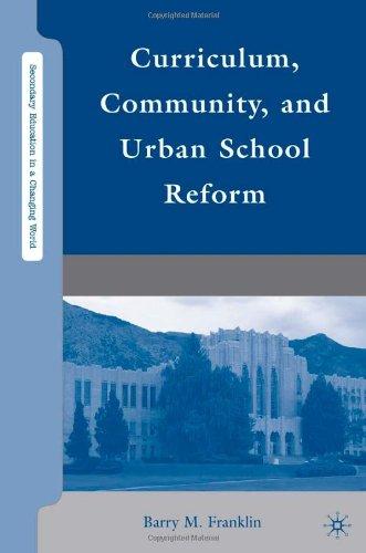 Curriculum, Community, and Urban School Reform 9780230612341