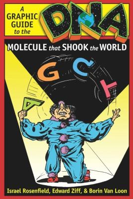 DNA: A Graphic Guide to the Molecule That Shook the World 9780231142700
