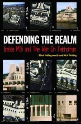 Defending the Realm: Inside Mi5 and the War on Terrorism 9780233000107