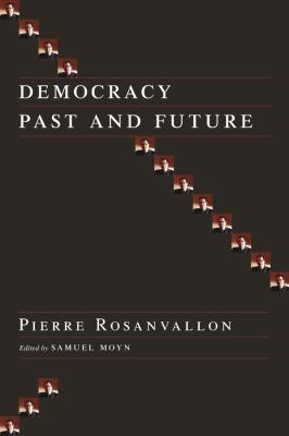 Democracy Past and Future 9780231137416
