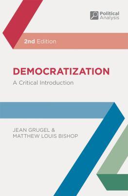 Democratization: A Critical Introduction 9780230220577