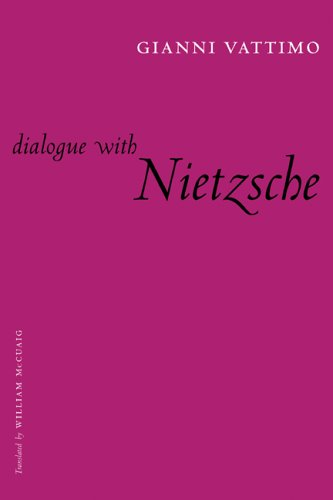 Dialogue with Nietzsche 9780231132404