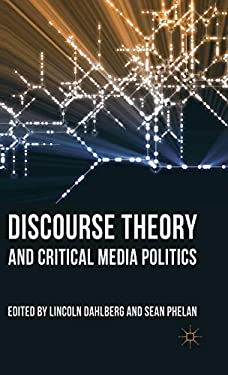 Discourse Theory and Critical Media Politics 9780230276994