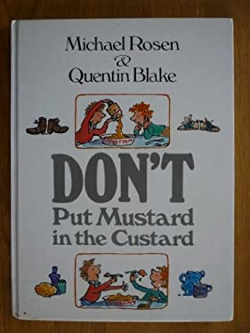 Don't Put the Mustard in the Custard