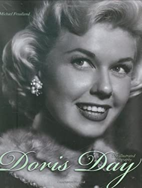 Doris Day: The Illustrated Biography 9780233002620