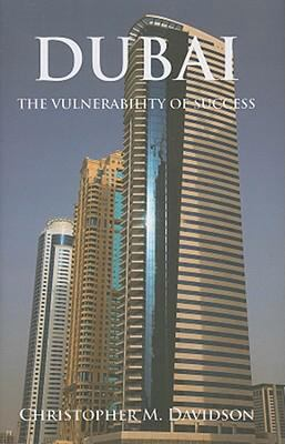 Dubai: The Vulnerability of Success 9780231700344