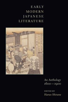 Early Modern Japanese Literature: An Anthology, 1600-1900 9780231109901