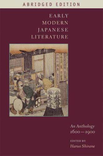 Early Modern Japanese Literature: An Anthology, 1600-1900 (Abridged Edition) 9780231144155