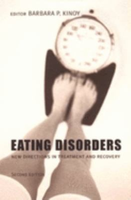 Eating Disorders: New Directions in Treatment and Recovery 9780231118521