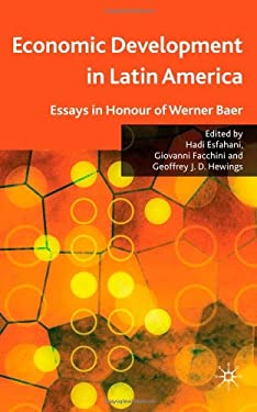 Economic Development in Latin America: Essay in Honor of Werner Baer 9780230223813