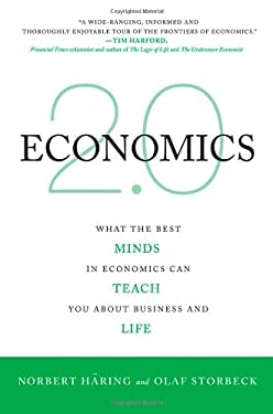 Economics 2.0: What the Best Minds in Economics Can Teach You about Business and Life 9780230612433