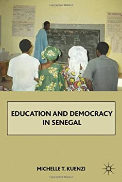 Education and Democracy in Senegal 9780230622333