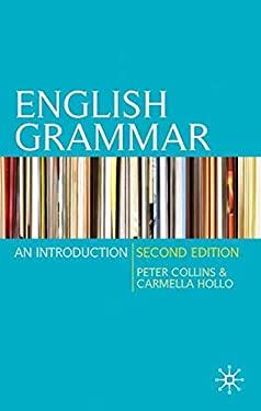 English Grammar: An Introduction 9780230216952