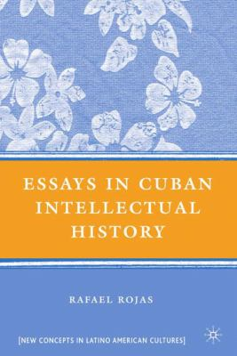 Essays in Cuban Intellectual History 9780230603004