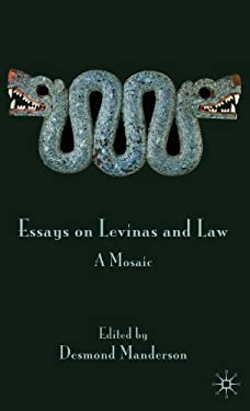 Essays on Levinas and Law: A Mosaic 9780230202375